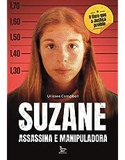 Suzane: assassina e manipuladora