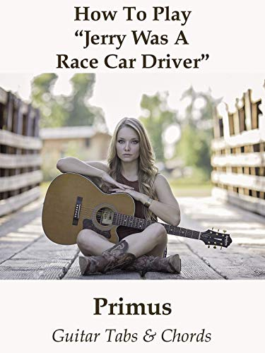 """How To Play""""Jerry Was A Race Car Driver"""" By Primus, used for sale  Delivered anywhere in USA"""