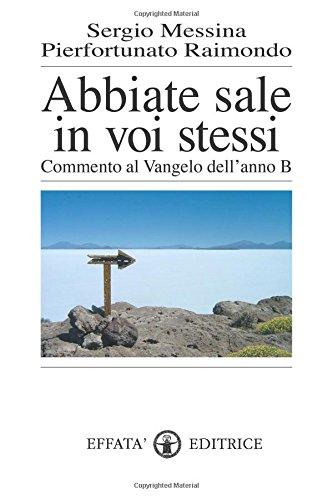 Download Abbiate sale in voi stessi (Italian Edition) PDF