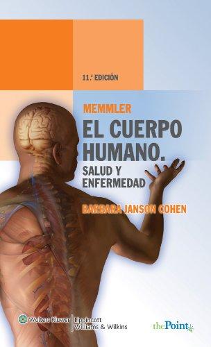 Descargar Libro Memmler, El Cuerpo Humano, Salud Y Enfermedad Barbara J. Cohen