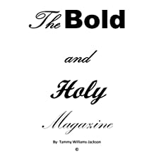 The Bold and Holy Magazine
