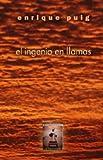 El ingenio en Llamas, Enrique Puig, 1612730191