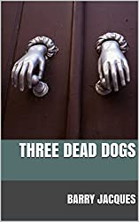 Three Dead Dogs (Cook in the Book Book 1)