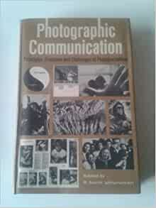 Photographic communication; principles, problems and