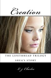 Creation (The Lifethread Trilogy Book 2) (English Edition)