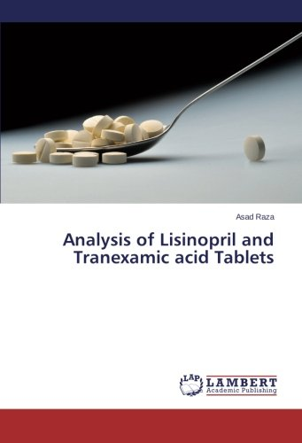 Analysis Of Lisinopril And Tranexamic Acid Tablets
