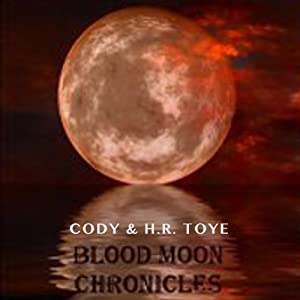 Blood Moon Chronicles Audiobook