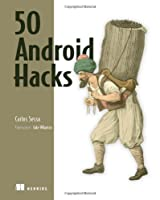 50 Android Hacks Front Cover