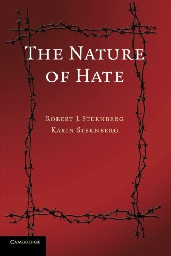 The Nature of Hate by Robert J. Sternberg PhD (2008-04-28)