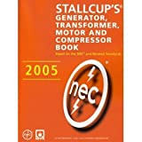 Stallcup's® Generator, Transformer, Motor and Compressor Book, 2005 Edition 9780877656692