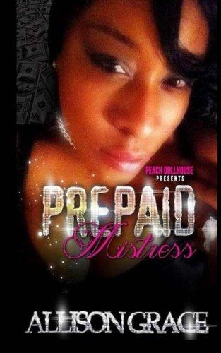 Read Online Prepaid Mistress (1) (Volume 1) pdf