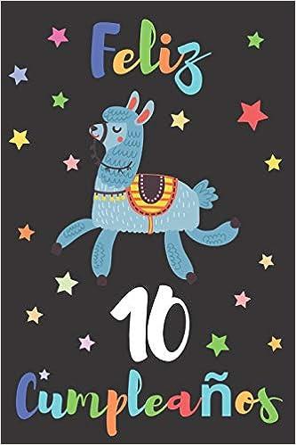 Feliz 10 Cumpleaños: Regalo para Niños o Niñas de 10 Años ...