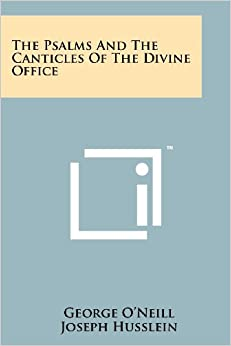 Book The Psalms and the Canticles of the Divine Office