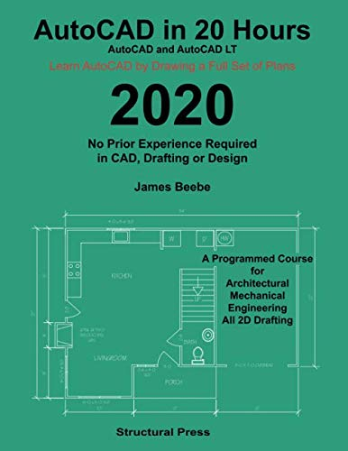 AutoCAD in 20 Hours: No Experience Required in Drafting or CAD