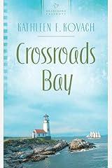 Crossroads Bay (HEARTSONG PRESENTS - CONTEMPORARY) Mass Market Paperback