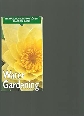 Water Gardening [VHS] from Royal Horticultural Society Practical Guides