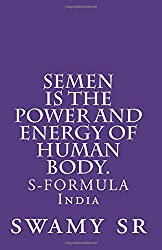 semen is the power and energy of human body.: S-FORMULA India