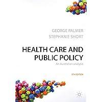 Health Care & Public Policy