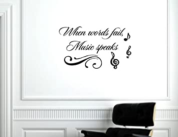 Amazoncom When Words Fail Music Speaks Vinyl Wall Decals - Vinyl wall decals quotes