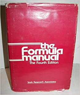 The Formula Manual Hardcover – May 1, 1980