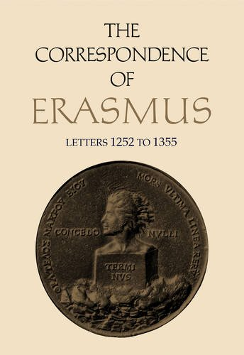 The Correspondence of Erasmus: Letters 1252-1355 (1522-1523) (Collected Works of Erasmus) by University of Toronto Press, Scholarly Publishing Division