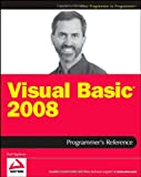 Visual Basic 2008 Programmer's Reference, Rod Stephens, 0470182628