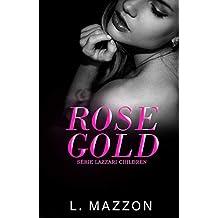 Rose Gold | Série Lazzari Children