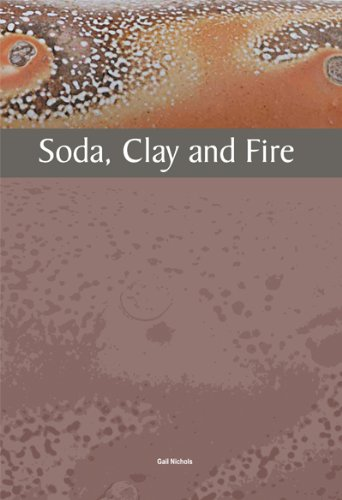 Soda, Clay and Fire -