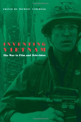 Inventing Vietnam: The War in Film and Television (Culture And The Moving Image)