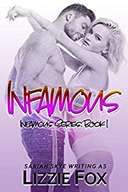 Infamous (Infamous Series Book 1)