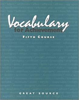Great Source Vocabulary For Achievement: Fifth Course Grade 11 1998 by GREAT SOURCE (2005-02-11)