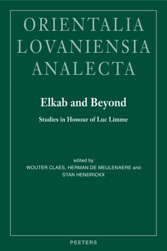 Elkab and Beyond: Studies in Honour of Luc Limme (Orientalia Lovaniensia Analecta)