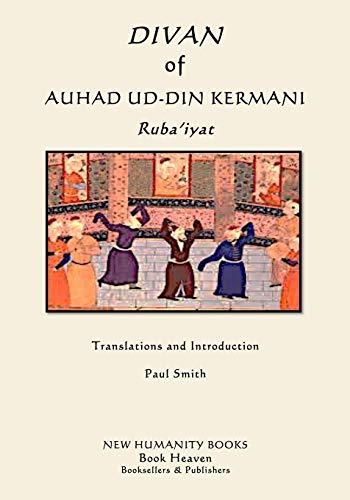 Divan of Auhad ud-din Kermani: Ruba'iyat