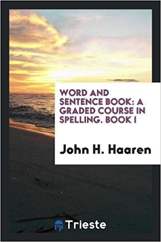 amazon word and sentence book a graded course in spelling book i
