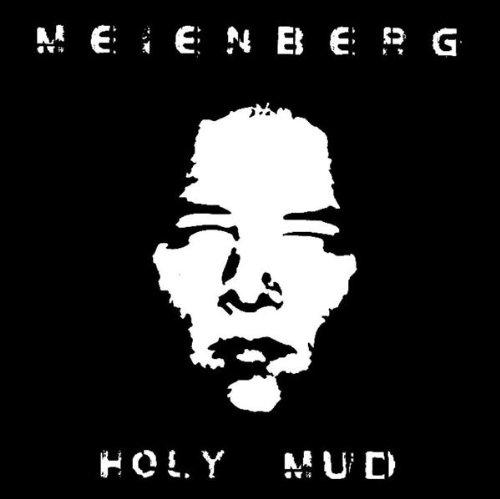 Holy Mud (Holy Mud)