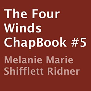The Four Winds: ChapBook #5 Audiobook