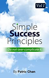Simple Success Principles Vol 1