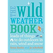 The Wild Weather Book (Going Wild)