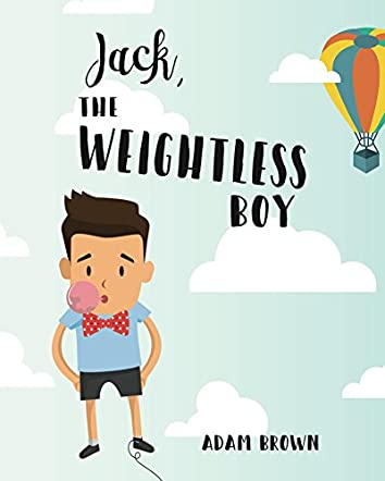 Jack, The Weightless Boy