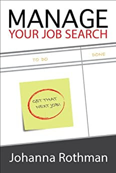 Manage Your Job Search by [Rothman, Johanna]