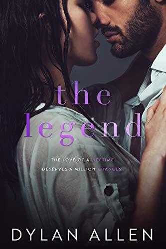 Legends Single - The Legend: A Second Chance Romance Standalone (Rivers Wilde Book 2)