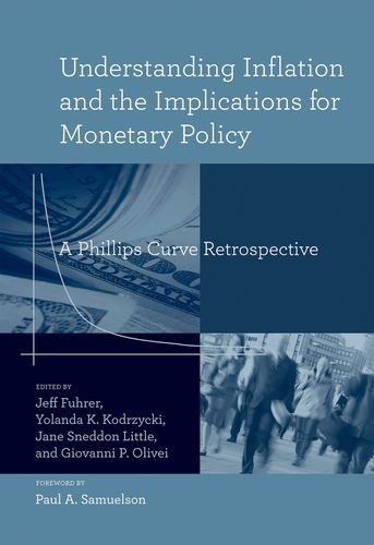 Books : Understanding Inflation and the Implications for Monetary Policy: A Phillips Curve Retrospective (The MIT Press)