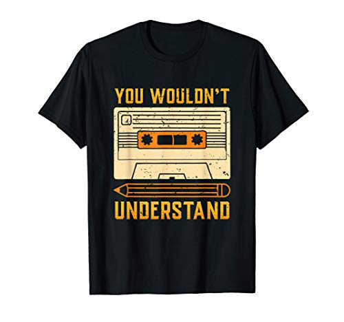 Vintage 80s Cassette Tape T Shirt, You Wouldnt Understand