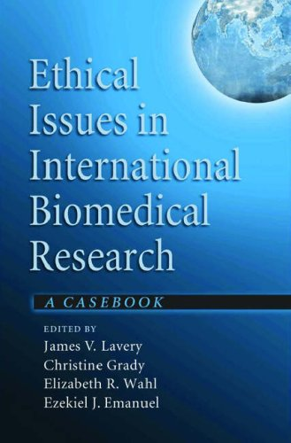 Ethical Issues in International Biomedical Research: A Casebook