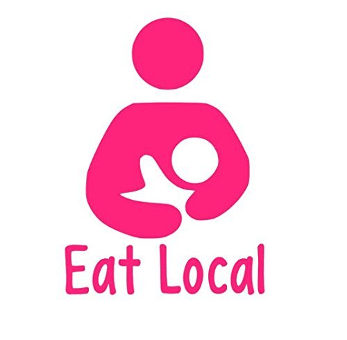 amazon com eat local decal breastfeeding decal nursing mom window