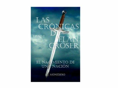 Amazon.com: Las Crónicas de Elan Croser - Libro I (Spanish ...