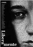 Liberations Contemporary Multimedia Art, Alice Rubbini and Peter Weiermair, 888158171X