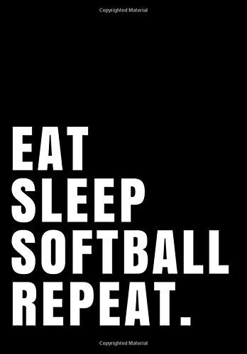 E.B.O.O.K Eat Sleep Softball Repeat.: Notebook Journal Ruled Paper 110 pages 7