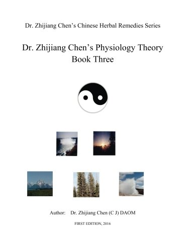 Download Dr. Zhijiang Chen's Physiology Theory - Book Three: This book includes: Basic Information, Eight Glands, Eight Systems, Eight Orifices, Eight Body ... as indicator of the whole body condition. pdf epub