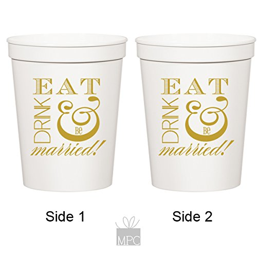 Personalized Stadium Cups - Engagement/Wedding White Plastic Stadium Cups - Eat Drink and be Married